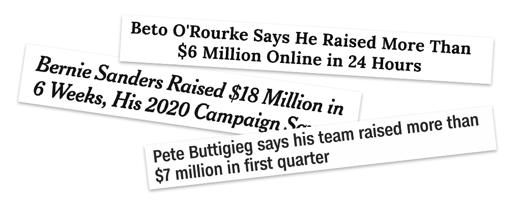 headlines from the New York Times, CNN and TIME on high fundraising numbers from Buttigieg, Sanders and O'Rourke
